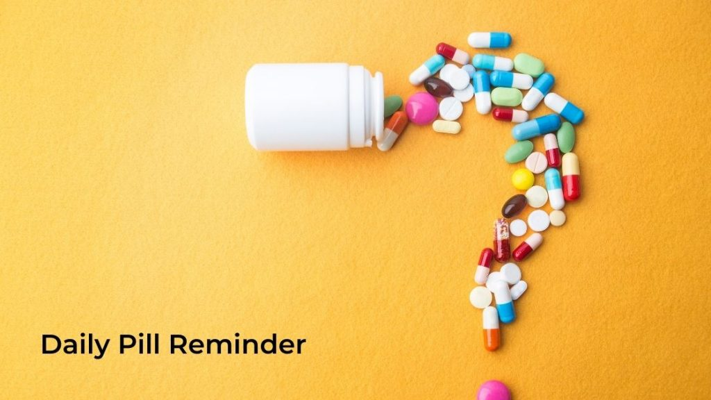 daily pill reminder